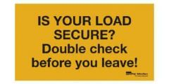 plastic-sign-is-your-load-secure