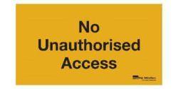 vinyl-sign-no-unauthorised-access