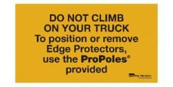 plastic-sign-do-not-climb-on-your-truck-to-position-edges