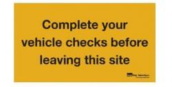plastic-sign-complete-your-vehicle-checks-before-leaving